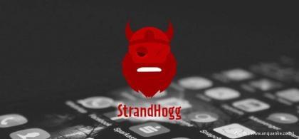 新型Android应用漏洞:Strandhogg